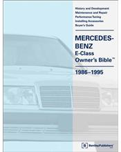 Mercedes Benz E-Class (W124) Owners Bible 1986 - 1995