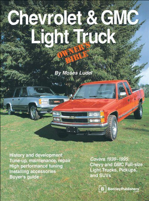 Chevrolet & GMC Light Truck Owners Bible - Front Cover