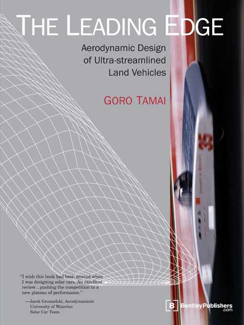 The Leading Edge : Aerodynamic Design of Ultra Streamlined Land Vehicles - Front Cover