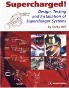 Supercharged : Design, Testing and Installation of Supercharger Systems - Front Cover