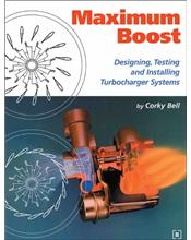 Maximum Boost: Designing, Testing & Installing Turbos
