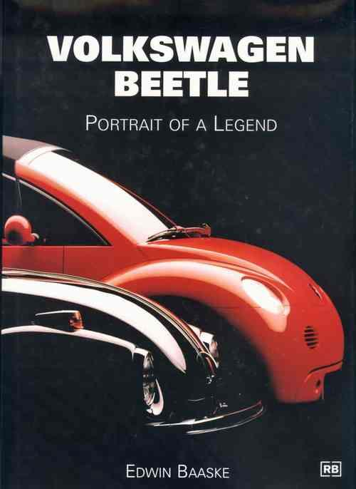 Volkswagen Beetle : Portrait of a Legend