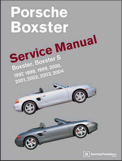 Porsche Boxster & Boxster S 1997 - 2004 Owners Service & Repair Manual