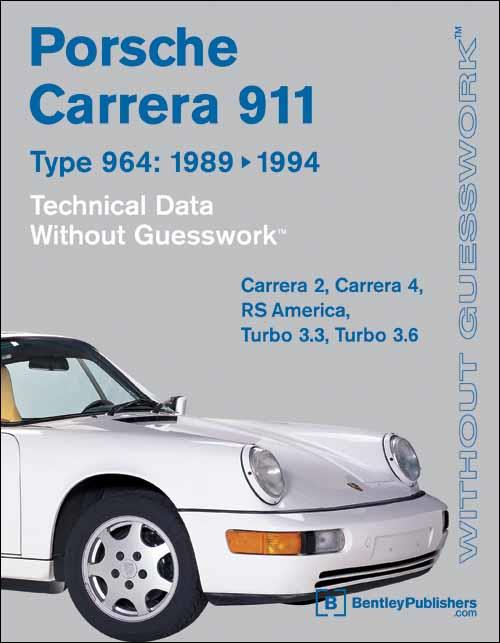 Porsche Carrera 964 Technical Data - Without Guesswork 1989 - 1994 - Front Cover