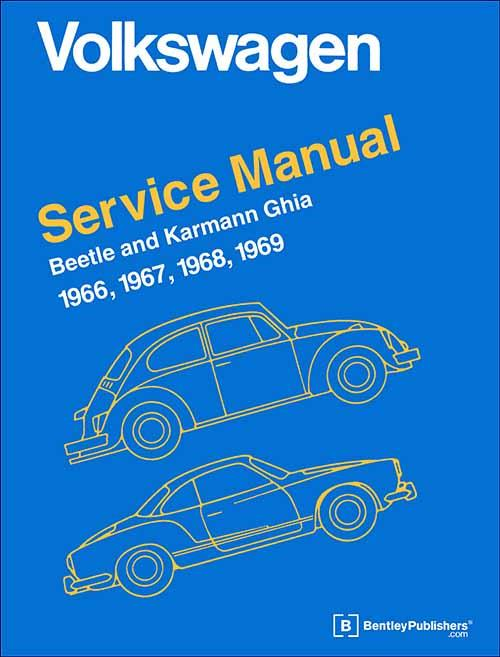 Volkswagen Beetle & Karmann Ghia (Type 1) 1966 - 1969 Service Manual - Front Cover