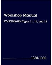 VW Volkswagen Types (11, 14 & 15) 1958 - 1960 Repair Manual