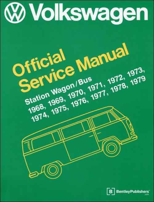 VW Volkswagen Station Wagon / Bus (Type 2) 1968 - 1979 Service Manual - Front Cover