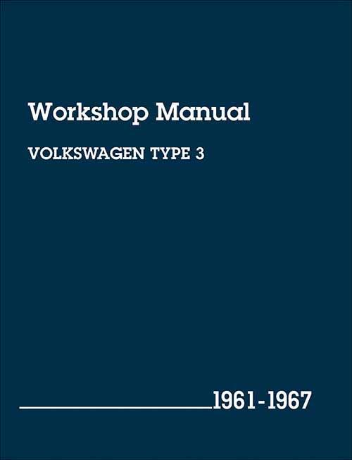 Volkswagen (Type 3) 1961 - 1967 Workshop Manual
