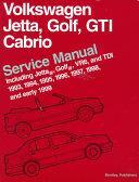 Volkswagen, Jetta, Golf, GTI, Cabrio Service Manual