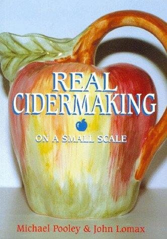 Real Cider Making on a Small Scale - Front Cover