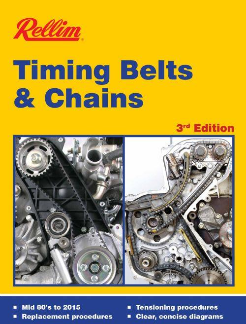 Rellim Timing Belts & Chains 1976 - 2013 On (3rd Edition) - Front Cover