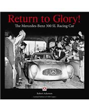 Return to Glory! : The Mercedes 300 SL Racing Car