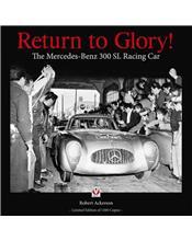 Return to Glory!: The Mercedes 300 SL Racing Car