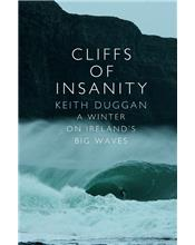 Cliffs Of Insanity: A Winter On Irelands Big Waves