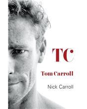 TC: Tom Carroll