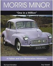 Morris Minor One In A Million: A Father and Son Restoration Adventure