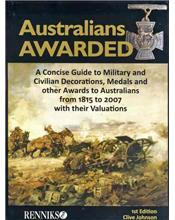 Australians Awarded: A Concise Guide To Military & Civilian Decorations