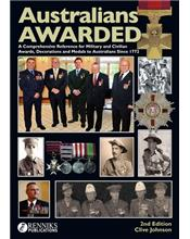 Australians Awarded: Decorations to Australians from 1770 - 2013