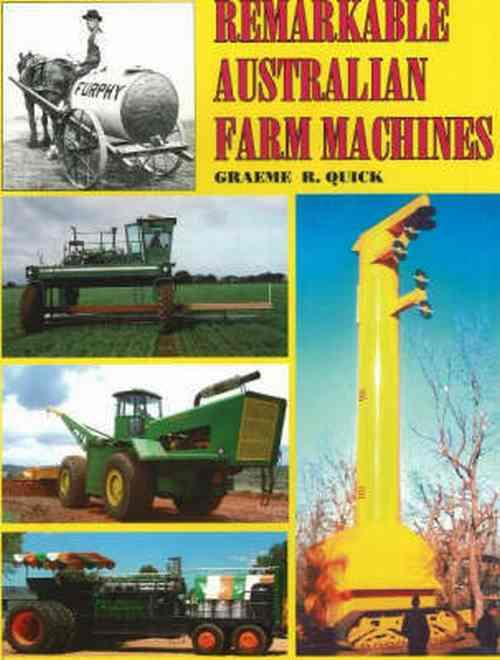 Remarkable Australian Farm Machines - Front Cover