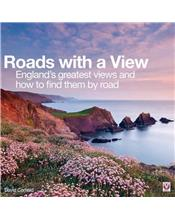 Roads with a View : England's greatest views and how to find them by road