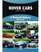 Rover Cars 1945 - 2005: A Pictorial History