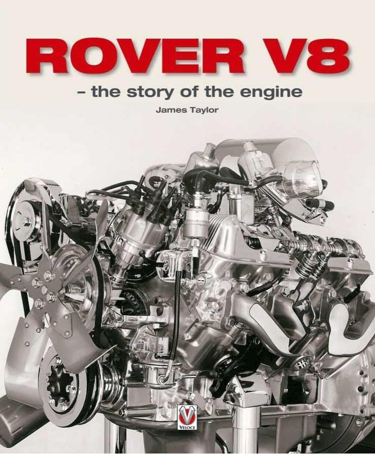 Rover V8 1950 - 2004 : The story of the engine