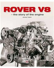 Rover V8 : The story of the engine 1950 - 2004