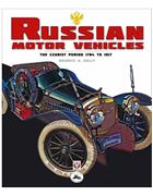 Russian Motor Vehicles : The Czarist Period 1784 - 1917 - Front Cover