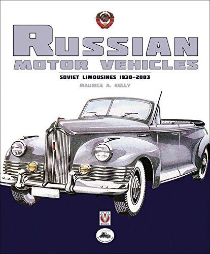 Russian Motor Vehicles : Soviet Limousines 1930 - 2003 - Front Cover