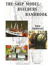The Ship Model Builders Handbook