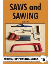 Saws and Sawing (Workshop Practice Series Number 10)