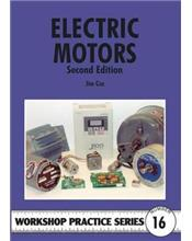 Electric Motors : Second Edition (Workshop Practice Series Number 16)