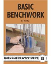 Basic Benchwork (Workshop Practice Series Number 18)