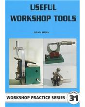 Useful Workshop Tools (Workshop Practice Series Number 31)