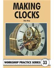 Making Clocks (Workshop Practice Series Number 33)