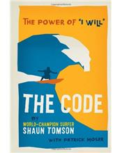 The Code: The Power of 'I Will'