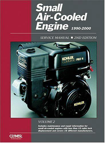 Small Air Cooled Engine 1990 - 2000 Clymer Owners Service & Repair Manual
