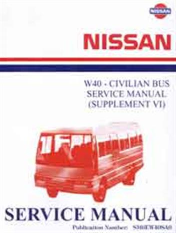nissan model w40 series (civilian) service manual supplement 6 (1995) nissan  motor company (japan)  computer outpost