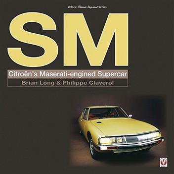 SM: Citroen s Maserati-Engined Supercar - Front Cover