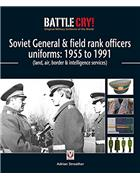 Soviet General & Field Rank Officers Uniforms 1955 - 1991