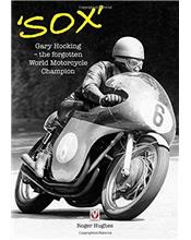 Sox : Gary Hocking : The forgotten World Motorcycle Champion