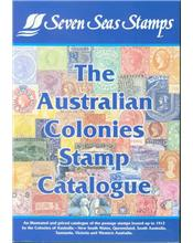The Australian Colonies Stamp Catalogue (Seven Seas Stamps)