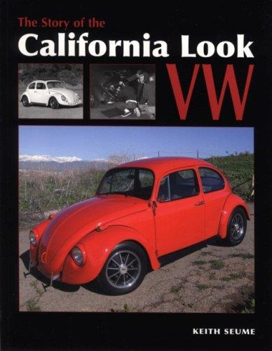 The Story of the California Look VW : From the 1960s to the Present - Front Cover