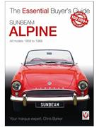 Sunbeam Alpine 1959 - 1968 : The Essential Buyers Guide