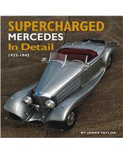 Supercharged Mercedes In Detail 1923 - 1942