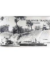 The River Trade : Wool And Steamers (2nd Edition)