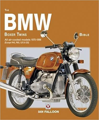 The BMW Boxer Twins 1970 - 1996 Bible - Front Cover