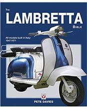 The Lambretta Bible : Softcover Edition
