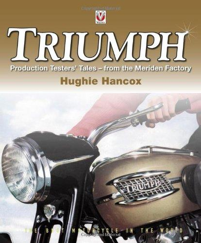 Triumph Production Testers : Tales from the Meriden Factory - Front Cover