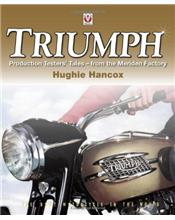 Triumph Production Testers: Tales from the Meriden Factory